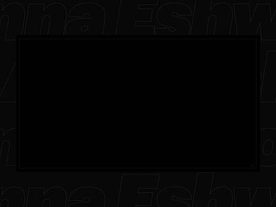 Anna Eshwood website intro logo typography portfolio black e-store design white animation ui ux