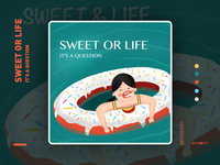 Sweet or life