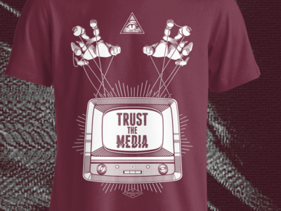 TRUST THE MEDIA   T SHIRT