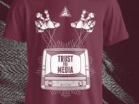 TRUST THE MEDIA | T SHIRT