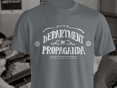 DEPARTMENT OF PROPAGANDA | T-SHIRT hand lettering typography vintage orwell george orwell 1984 tshirt propaganda