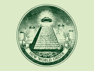 New World Order etching bill dollar aliens alien flying saucer ufo pyramid new world order