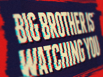 Big Brother is Watching You 1984 novel totalitarian snowden privacy surveillance orwellian quote book george orwell big brother orwell