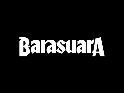 Barasuara typeface logotype design branding typework font lettering typography vector logo