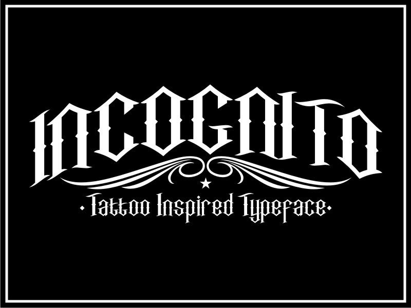 INCOGNITO A Mix Of Modern Blackletter And Tattoo Letters Typeface