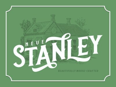 Neue Stanley - Preview lettering branding vector typework vintage logotype logo typography typeface font