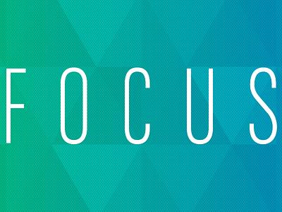 FOCUS inspiration focus quote geometric design graphic neon triangle type typography