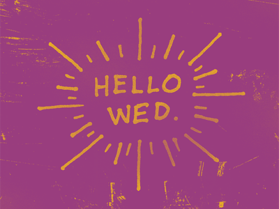 'Ello Wednesday lettering type typography grunge distressed vintage design paint pen