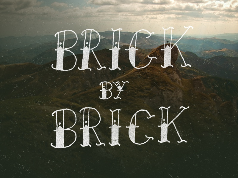 Brick by Brick lettering type typography tattoo brick wallpaper design grunge distressed