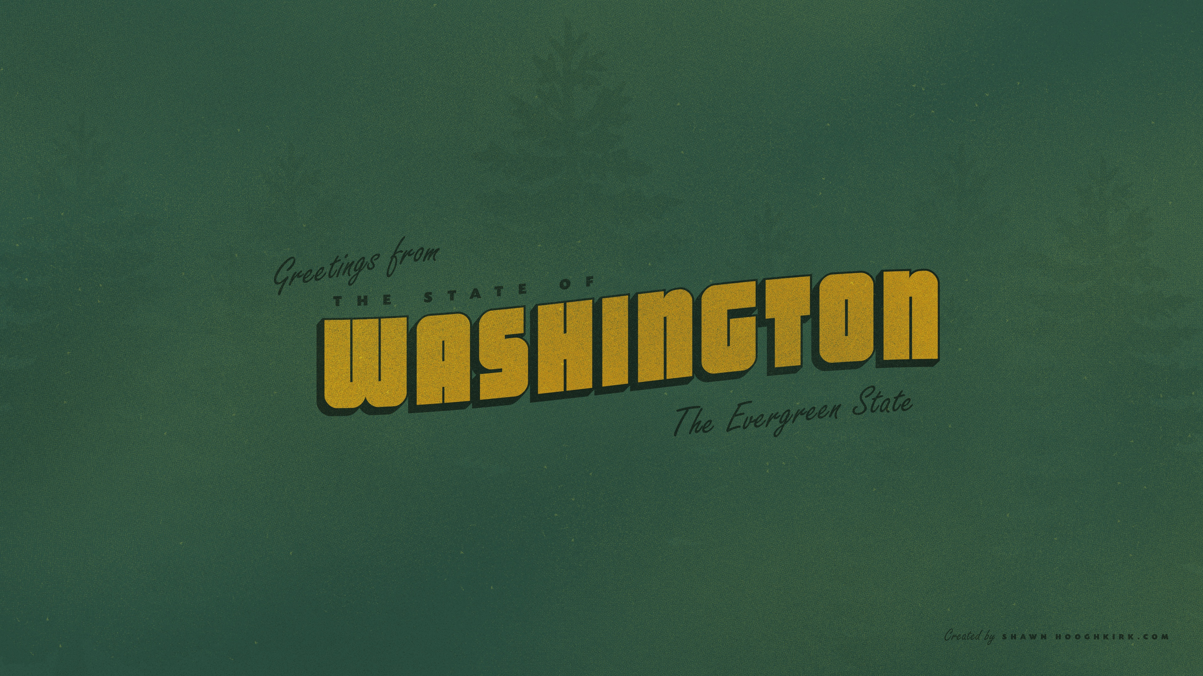 Greentings from the state of washington
