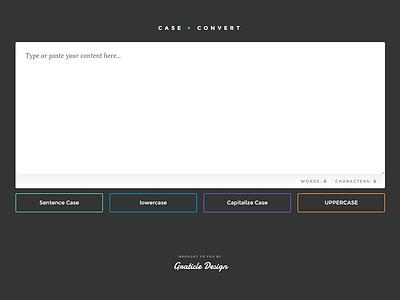 C A S E + C O N V E R T web app ui interface button editor text design