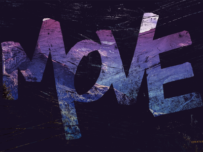 MOVE → lettering brush outdoors design type grunge distressed texture noise