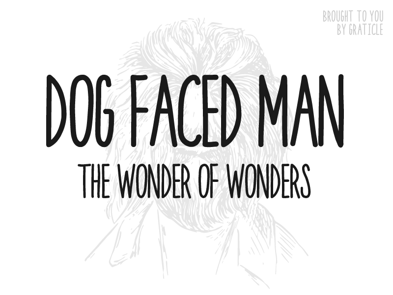 Dog Faced Man [ FONT ] custom throwback retro concert typography type circus hipster pen lettering handwriting font
