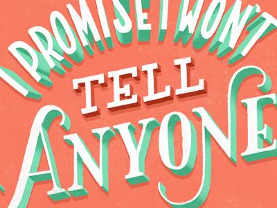 Promise I Won't Tell