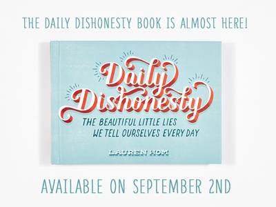 Daily Dishonesty Book! typography daily dishonesty lettering hand lettering type illustration book publishing humor