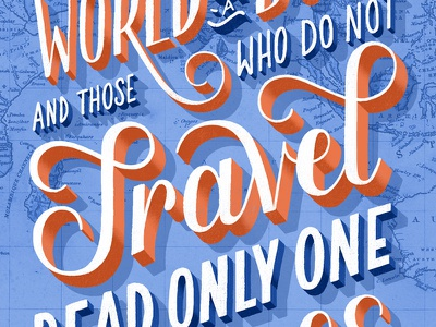 The World is a Book maps travel illustration hand lettering lettering typography type