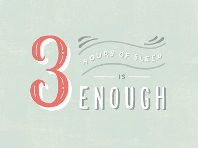 3 Hours of Sleep is Enough typography hand lettering illustration pastels sleep insomnia