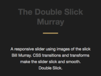 The Double Slick Murray