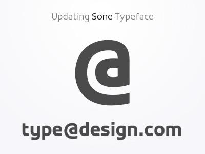 @ - Sone Typeface Update in Progress typeface type design sone soneritype font letter character glyph