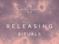 Releasing rituals banner