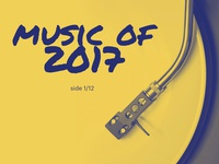Music of 2017, side 1/12
