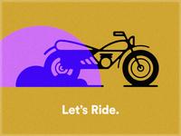 Let's Ride.