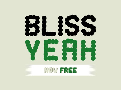 Bliss Yeah - Free font - 3 weights.