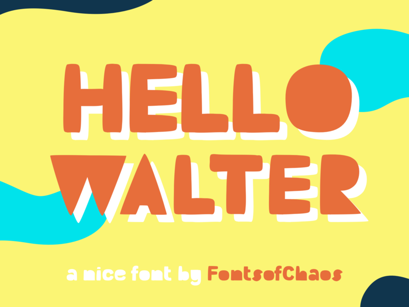 Hello Walter - Fonts display bold children book children typography typo fonts font