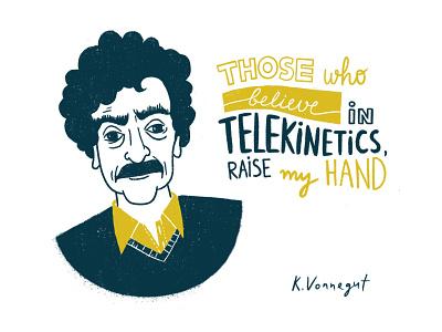 Kurt Vonnegut telekinesis famous inspiration illustration procreate texture portrait quote lettering american writer character