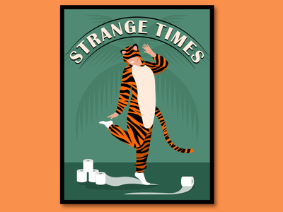 Strange times: Tiger onesie dance poster onesie party dance dancer person palmtree strange time tiger king tigerking tiger onesie coronavirus stay home stayhome quarantine dance party dancers onesie toiletpaper toilet paper tigers tiger