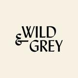 Wild & Grey