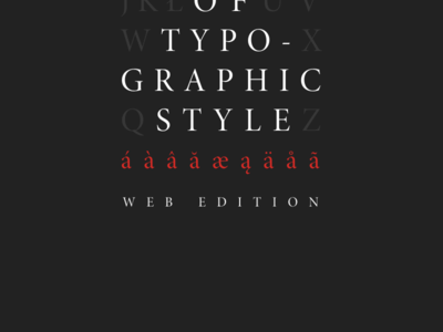 The Elements of Typographic Style (Web Ed.)