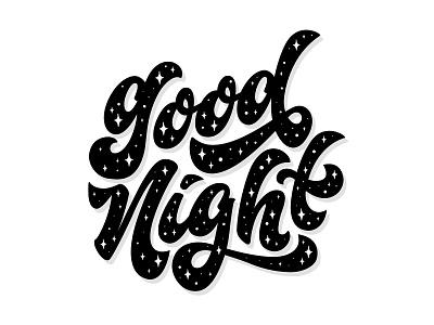 Good Night handlettering hand drawn black and white calligraphy logotype design illustration adobe illustrator vector logo icon flat sleep dream space sky star lettering night good