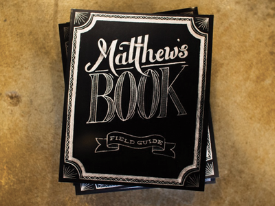 Matthew's Book chalk book custom type texture illustration hand made hand lettered church sermon series church marketing