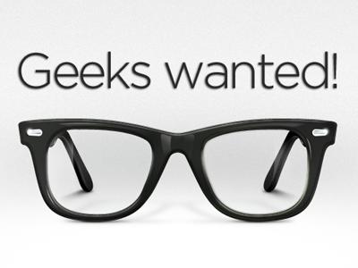 We are hiring geeks campaign! glasses geeks nerd wayfarer