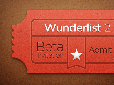 Ticket ticket beta wunderlist 2 admit invite billet