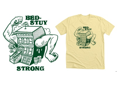 Bed-Stuy Strong branding concept t-shirt graphic fashion t-shirt design branding hand lettering quirky surreal cartoon drawing illustration
