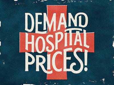#PowerToThePatients paper poster propaganda hospital medical ligature typography type custom lettering lettering grit retro vintage texture