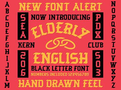 elderly english font hand lettering lettering letters graffiti blackletter old english club kern kernclub typography font