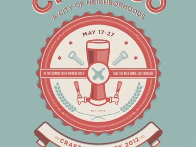 Chicago S Craft Beer Week Poster By Camilo Medina Dribbble Dribbble