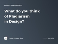 Product Prompt #12 on Product Disrupt Blog