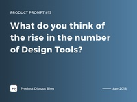 Product Prompt #15 on Product Disrupt Blog