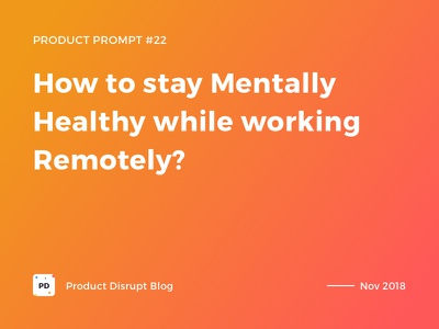 Product Prompt #22 on Product Disrupt Blog remote header story article publication banner quote gradient typography montserrat