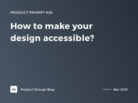 Product Prompt #26 on Product Disrupt Blog