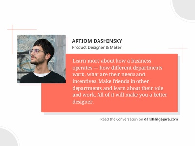 A Conversation with Artiom Dashinsky wework product design graphic promotion side projects blog quote advice conversation interview