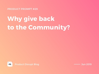 Product Prompt #29 on Product Disrupt Blog community typography article medium montserrat graphic post blog banner