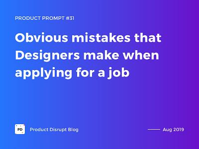 Product Prompt #31 on Product Disrupt Blog hiring design job poster typography promo header blog graphics banner montserrat