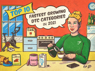 Top 10 Fastest Growing DTC Categories in 2021 blog post character texture halftone vintage retro illustration blog illustration blog banner blog