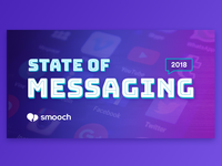 State of Messaging 2018