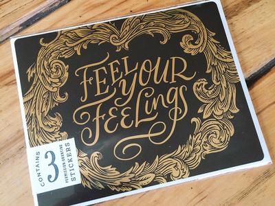 feel your feelings!